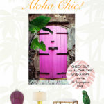 ALOHA CHIC IS HERE & GIVEAWAY!